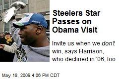 Steelers Star Passes on Obama Visit