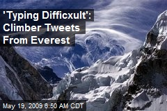 'Typing Difficxult': Climber Tweets From Everest