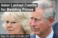 Astor Lashed Camilla for Bedding Prince