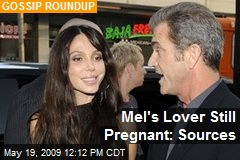 Mel's Lover Still Pregnant: Sources