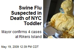 Swine Flu Suspected in Death of NYC Toddler