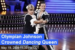 Olympian Johnson Crowned Dancing Queen