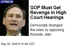 GOP Must Get Revenge in High Court Hearings