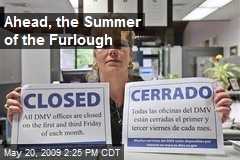 Ahead, the Summer of the Furlough