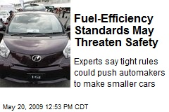 Fuel-Efficiency Standards May Threaten Safety