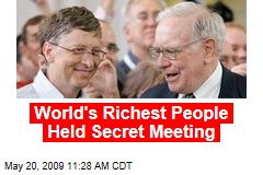 World's Richest People Held Secret Meeting