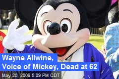 Wayne Allwine, Voice of Mickey, Dead at 62