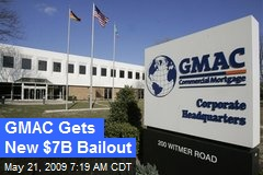 GMAC Gets New $7B Bailout