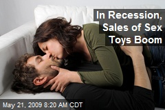 In Recession, Sales of Sex Toys Boom