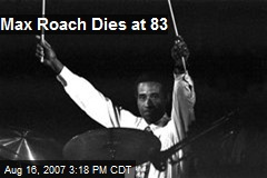 Max Roach Dies at 83