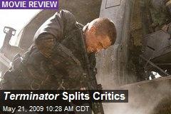 Terminator Splits Critics
