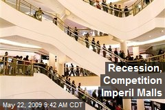 Recession, Competition Imperil Malls