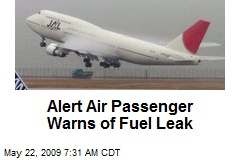 Alert Air Passenger Warns of Fuel Leak