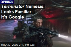 Terminator Nemesis Looks Familiar: It's Google