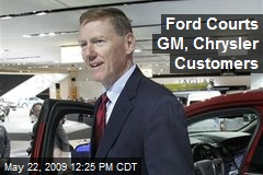 Ford Courts GM, Chrysler Customers