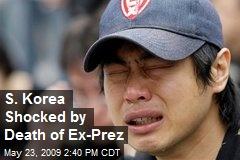 S. Korea Shocked by Death of Ex-Prez