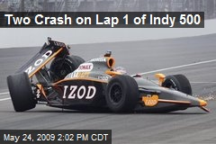 Two Crash on Lap 1 of Indy 500