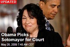 Obama Picks Sotomayor for Court