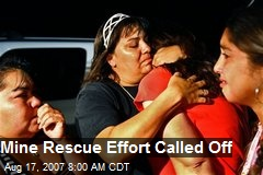 Mine Rescue Effort Called Off
