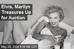 Elvis, Marilyn Treasures Up for Auction