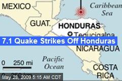 7.1 Quake Strikes Off Honduras