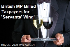 British MP Billed Taxpayers for 'Servants' Wing'