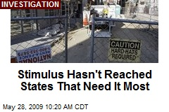 Stimulus Hasn't Reached States That Need It Most