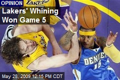 Lakers' Whining Won Game 5