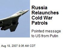 Russia Relaunches Cold War Patrols