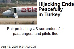 Hijacking Ends Peacefully in Turkey