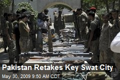 Pakistan Retakes Key Swat City