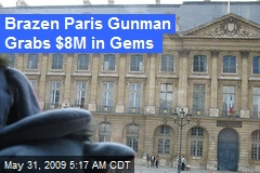Brazen Paris Gunman Grabs $8M in Gems