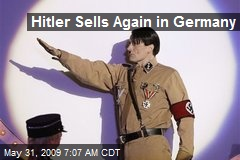 Hitler Sells Again in Germany