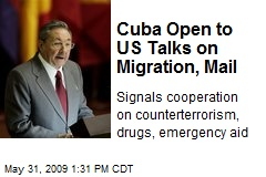 Cuba Open to US Talks on Migration, Mail