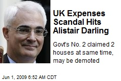 UK Expenses Scandal Hits Alistair Darling