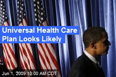 Universal Health Care Plan Looks Likely