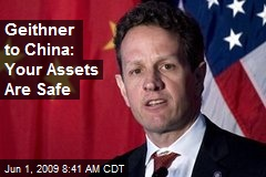 Geithner to China: Your Assets Are Safe