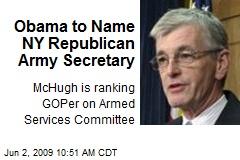 Obama to Name NY Republican Army Secretary