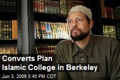 Converts Plan Islamic College in Berkeley