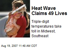 Heat Wave Claims 49 Lives