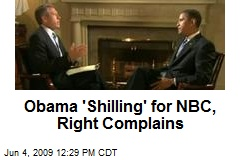 Obama 'Shilling' for NBC, Right Complains