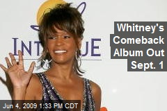 Whitney's Comeback Album Out Sept. 1