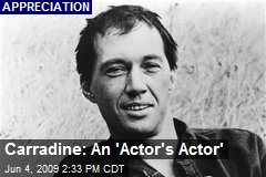 Carradine: An 'Actor's Actor'