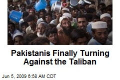 Pakistanis Finally Turning Against the Taliban