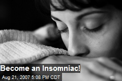 Become an Insomniac!