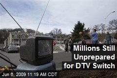 Millions Still Unprepared for DTV Switch