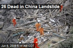 26 Dead in China Landslide