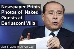 Newspaper Prints Photos of Naked Guests at Berlusconi Villa