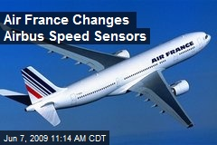 Air France Changes Airbus Speed Sensors