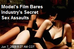 Model's Film Bares Industry's Secret Sex Assaults